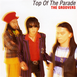 THE GROOVERS - Top Of The Parade+2