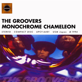THE GROOVERS - MONOCHROME CHAMELEON+2