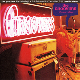 THE GROOVERS - Rosetta Stone+2