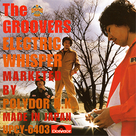 THE GROOVERS - ELECTRIC WHISPER+2