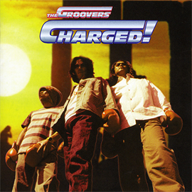 THE GROOVERS - CHARGED!+2