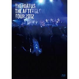the HIATUS - The Afterglow Tour 2012