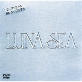 LUNA SEA - ECLIPSEーⅠ+Ⅱ