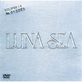 LUNA SEA - ECLIPSEーⅠ+Ⅱ