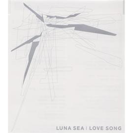 LUNA SEA - LOVE SONG