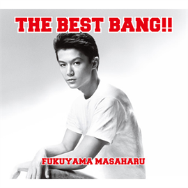 福山雅治 - THE BEST BANG!!