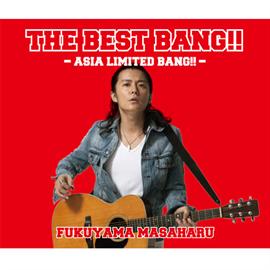 福山雅治 - THE BEST BANG!! ‐ASIA LIMITED BANG!!‐Edition~