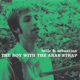 ベル・アンド・セバスチャン - ベル・アンド・セバスチャン/The Boy With The Arab Strap