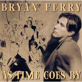 ブライアン・フェリー - As Time Goes By 〜時の過ぎゆくままに