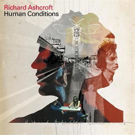 リチャード・アシュクロフト - Human Conditions