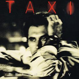 ブライアン・フェリー - タクシー