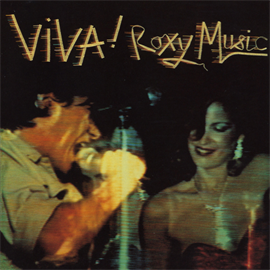 ロキシー・ミュージック - VIVA!ロキシー・ミュージック(ザ・ライヴ・ロキシー・ミュージック・アルバム)